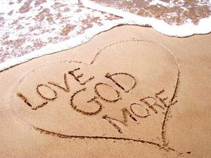Love God More: Our Quest Since the Garden