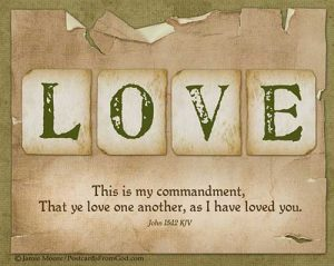 Love for God and Love One Another