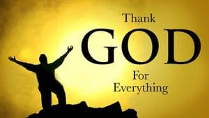 Thanking God in Everything Even When