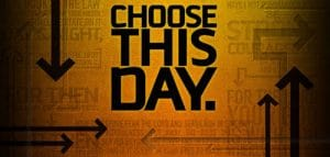 My Right to Choose This Day