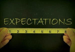 Expectations: But The Didn't Do Me Right!